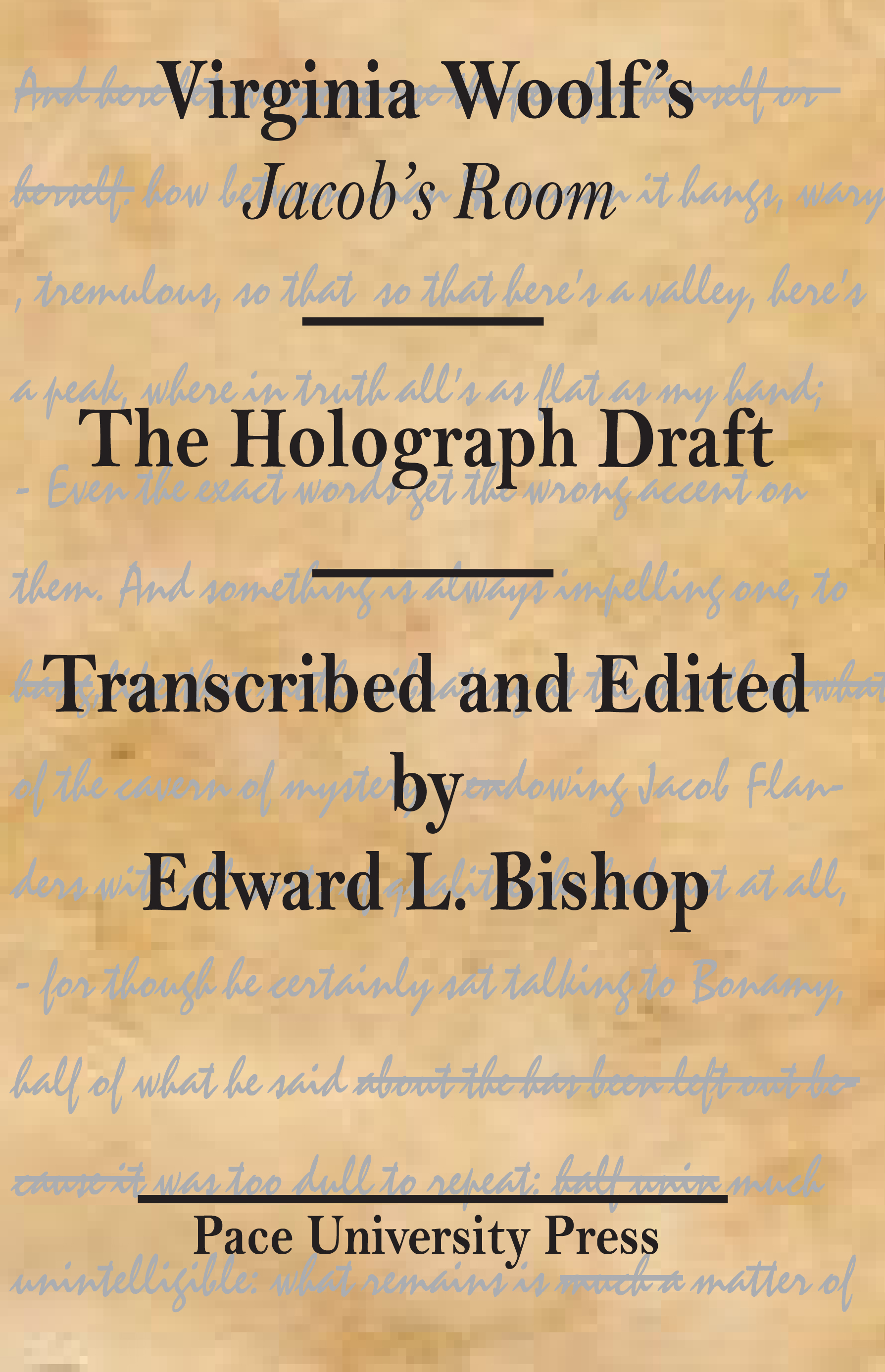 Jacob's Room: The Holograph Draft